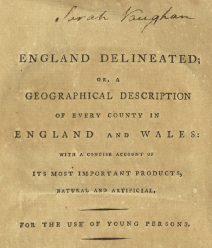 England Delineated; or, a Geographical Description of Every County in England and Wales.